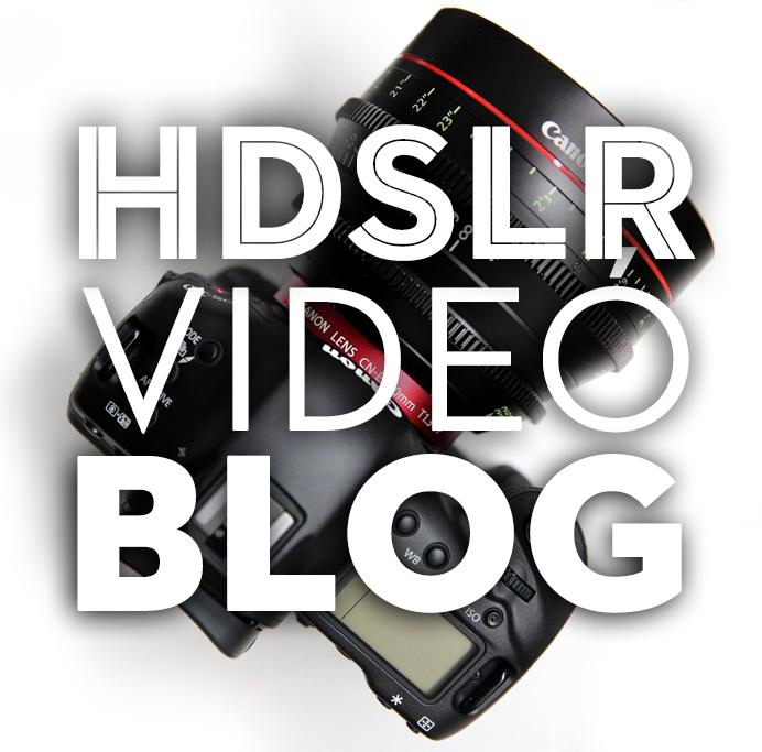 HDSLR Videó Blog – Előnyök, hátrányok