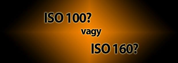 Melyik a jobb választás? ISO100, vagy ISO160 többszörösei?