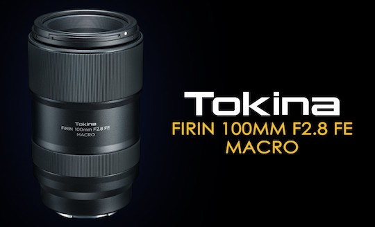 Tokina-FiRIN-100mm-f2.8-FE-AF-Macro-lens-for-E-mount-1